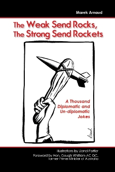 The Weak Send Rocks, The Strong Send Rockets