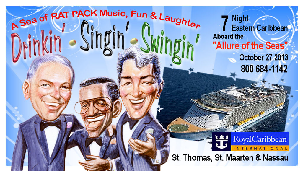 Rat Pack Cruise - Royal Caribbean