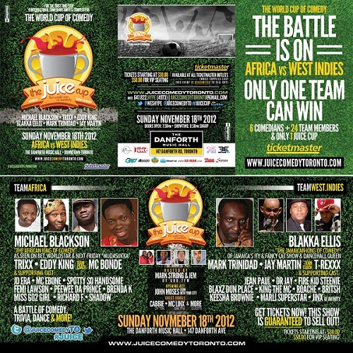 Juice Comedy Cup with Michael Blackson, Blakka Ellis and Jay Martin