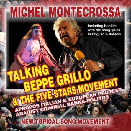 Talking Beppe Grillo & The Five Stars Movement - Michel Montecrossa Single