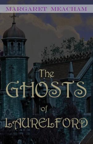 The Ghosts of Laurelford