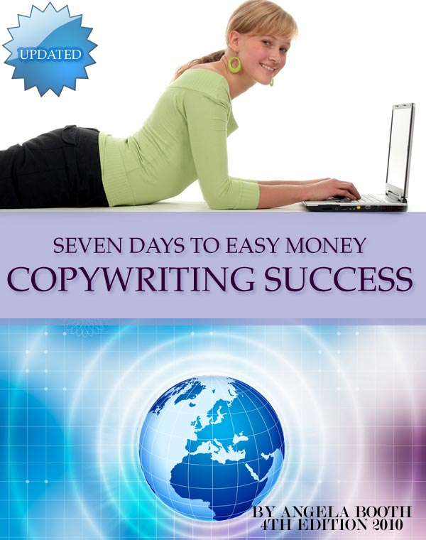 Seven Days To Easy Money: Copywriting Success
