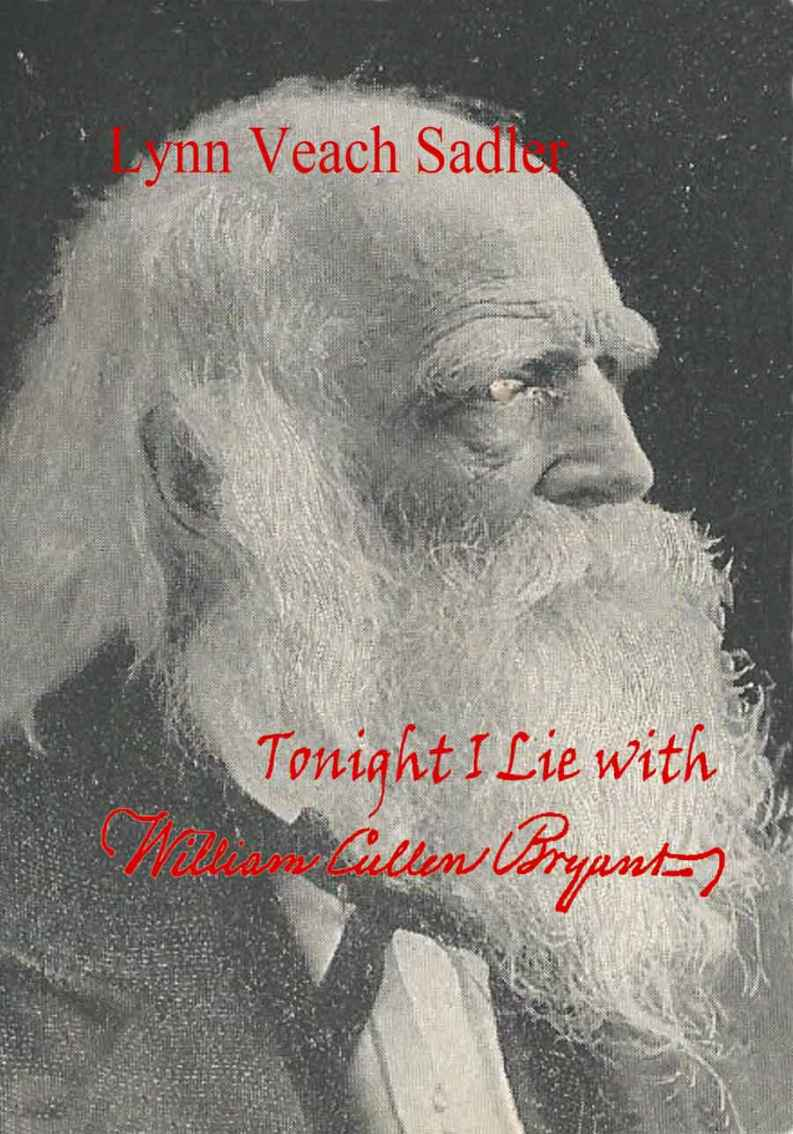 Tonight I Lie with William Cullen Bryant