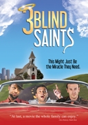 3 Blind Saints - Movie