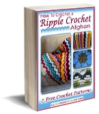 Download your copy of How To Crochet a Ripple Crochet Afghan today!