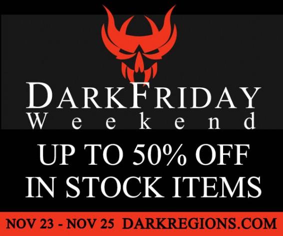 Dark Friday Weekend starts November 23rd