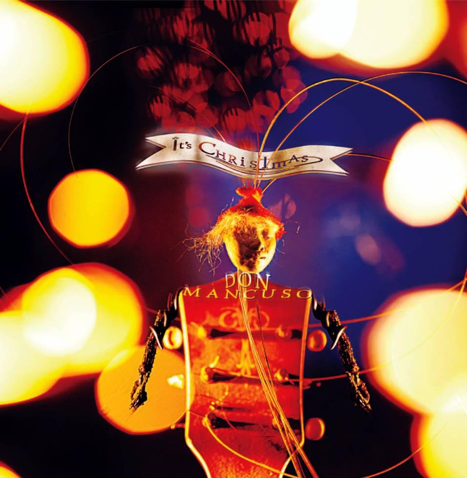 Its Christmas  by Don Mancuso