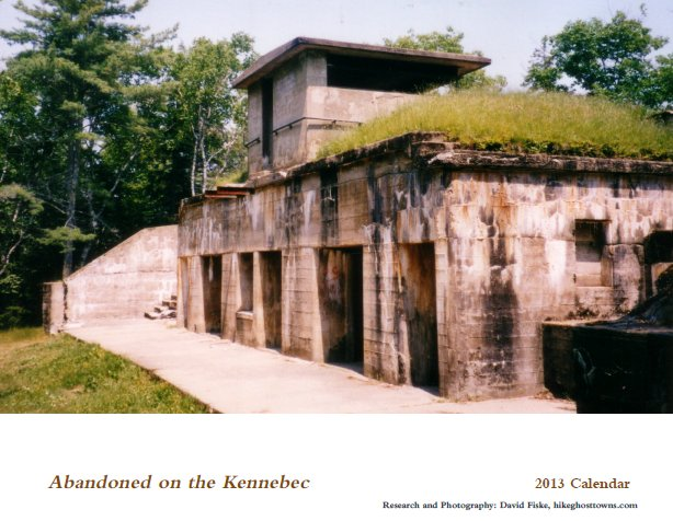 Abandoned on the Kennebec 2013  Calendar