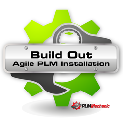 PLM Mechanic's 'Build Out' - The Agile PLM Installation Task