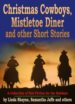 """Christmas Cowboys, Mistletoe Diner & Other Short Stories"" in paperback or eBook"
