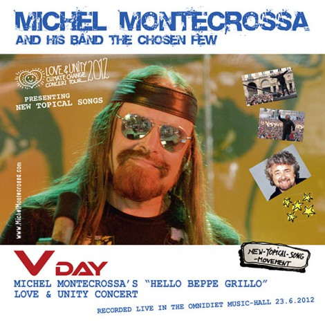 V Day - Michel Montecrossa's Hello Beppe Grillo Love & Unity Concert Double-CD