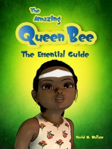 The Amazing Queen Bee - New eBook Series for family