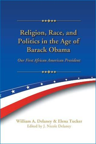 Religion, Race, and Politics in the Age of Barack