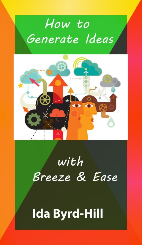 How to generate ideas with breeze and ease