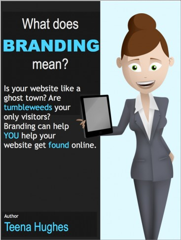 What does BRANDING mean? by Teena Hughes