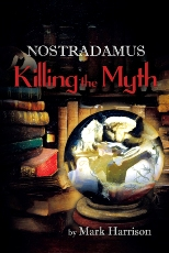 Nostradamus - Killing the Myth