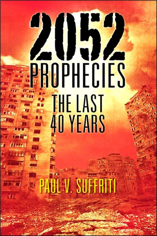 2052 Prophecies - The Last 40 Years
