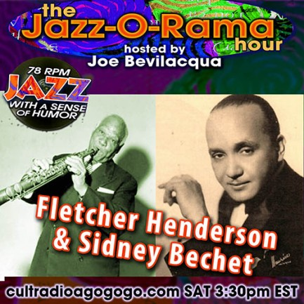 Sidney Bechet & Fletcher Henderson Sat. 3:30 pm ET on cultradioagogo.com