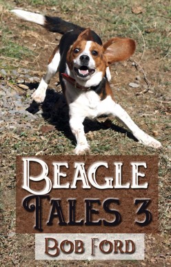 Beagle Tales 3 by Bob Ford