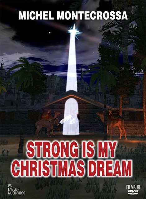 DVD Strong Is My Christmas Dream - Michel Montecrossa's uplifting music video