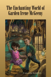 The Enchanting World of Garden Irene McGeeny