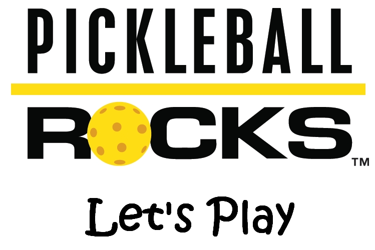Pickleball Rocks - Lets Play