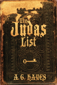 """The Judas List"" by A. G. Hayes"