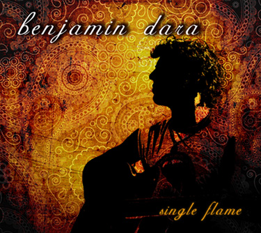 Benjamin Dara - New Album - Single Flame