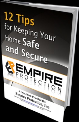 12 Tips for Keeping Your Home Safe and Secure - Empire Protection Inc.