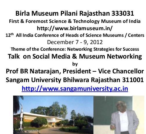 VC Sangam University Bhilwara @birlamuseum Pilani Director's Conference 2012