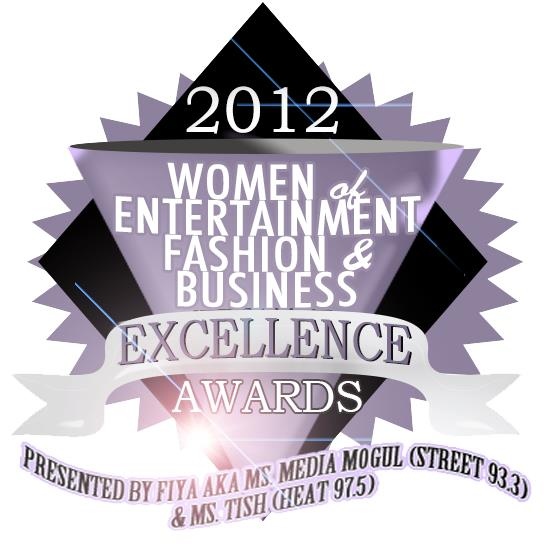 2012 Women of Entertainment, Fashion and Business Excellence Awards
