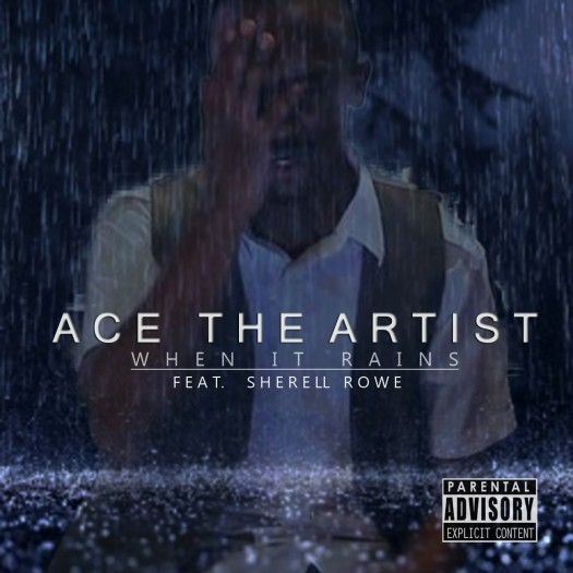 """When It Rains"" by Ace the Artist ft. Sherell Rowe"