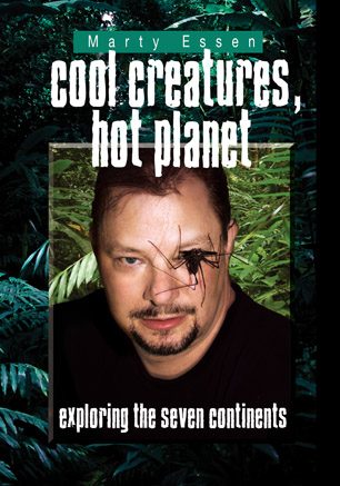 """""""Cool Creatures, Hot Planet: Exploring the Seven Continents"""" by Marty Essen"""