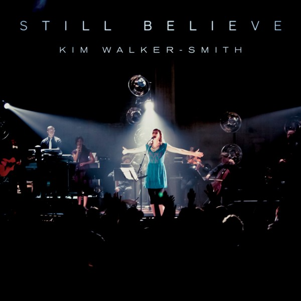 Kim Walker-Smith - Still Believe cover artwork