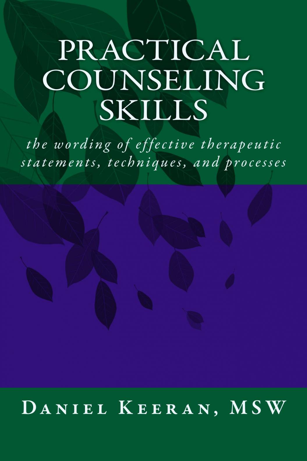 LEARN PRACTICAL COUNSELING SKILLS