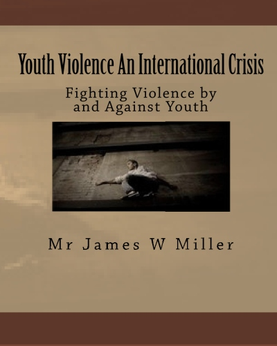 Youth Violence An International Crisis Book Cover Learn how you can help stop it
