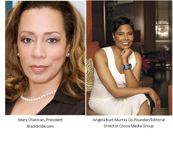 Mary Chatman/BlackBride.com  & Angela Burt Murray/CocoaFab.com