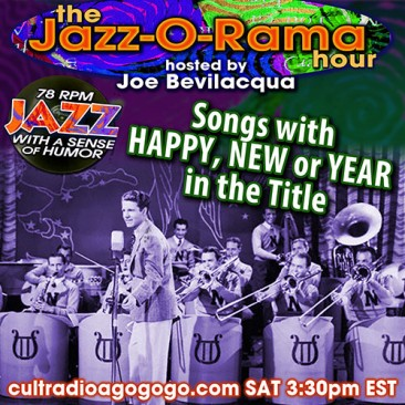 78 Records with Happy, New, Year in them Sat. 3:30 pm ET cultradioagogo.com