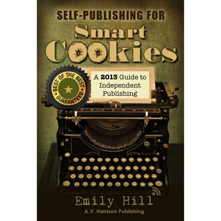 2013 Update - Self Publishing for Smart Cookies ~ Amazon & Nook