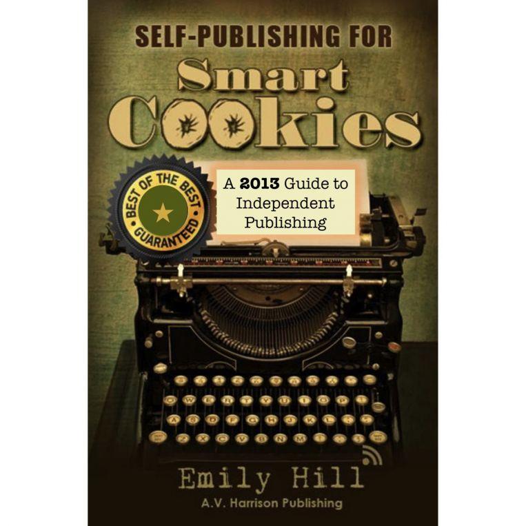 2013 Update - Self Publishing for Smart Cookies ~ Amazon & Nook