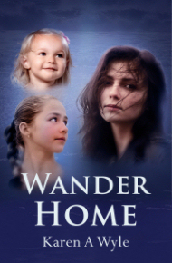cover of novel Wander Home by Karen A Wyle
