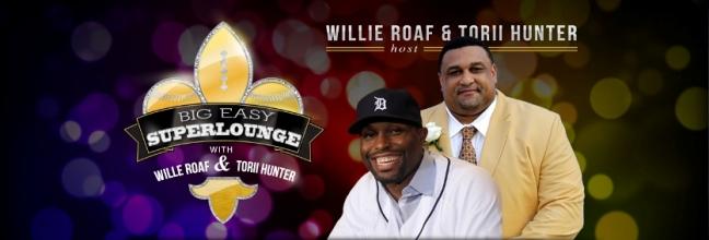 Willie Roaf and Torii Hunter host Big Easy Super Lounge