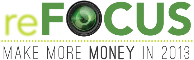 reFocus 2013, an online event for photographers wanting to make more money.