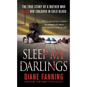 Sleep My Darlings by Diane Fanning