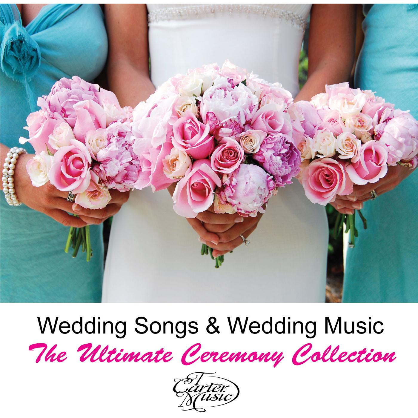 The Ultimate Wedding Music Collection