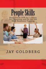 People Skills, Book 3 in Jay Goldberg's Work Readiness Series