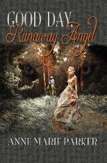 Good Day, Runaway Angel