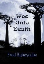 Woe Unto Death