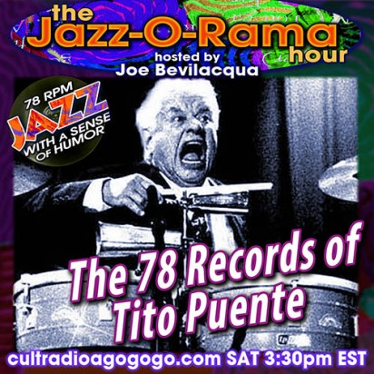Early Latin Jazz 78 RPM Records Saturday 3:30 pm ET cultradioagogo.com
