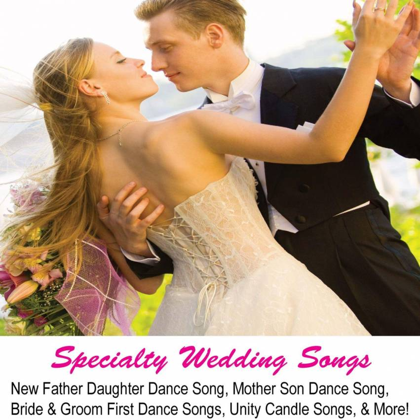 Wedding Music Dance Songs For The Mother Son Father Daughter And Bride Amp Groom First Dance